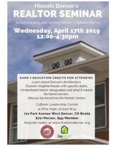 Historic Denver's Realtor Seminar: Understanding and Selling Historic Homes